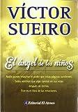 El angel de los ninos / The Angel of Children (Spanish Edition)