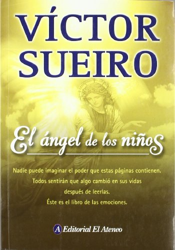 El angel de los ninos / The Angel of Children (Spanish Edition) by Grupo Ilhsa S.A.