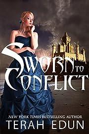 Sworn To Conflict (Courtlight Book 3)