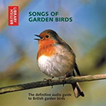 Songs of Garden Birds: The Definitive Audio Guide to British Garden Birds - CD with Booklet