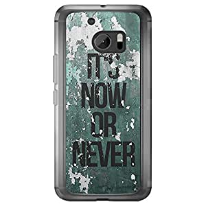 Loud Universe HTC M10 Inspiration It's Now Or Never Printed Transparent Edge Case - Green