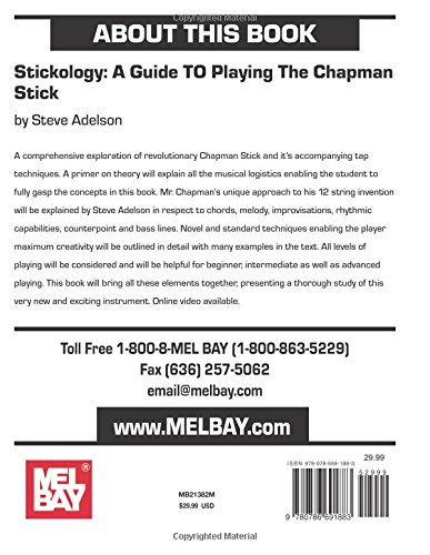 Stickology A Guide To Playing The Chapman Stick Steve Adelson
