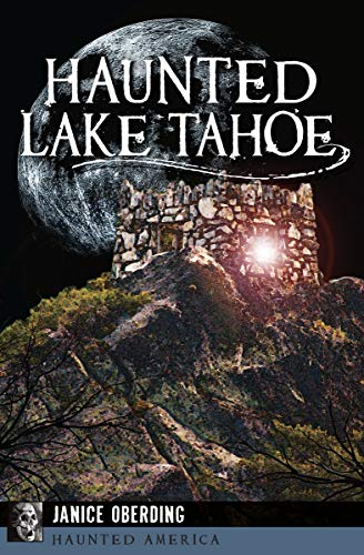 Haunted Lake Tahoe (Haunted America)