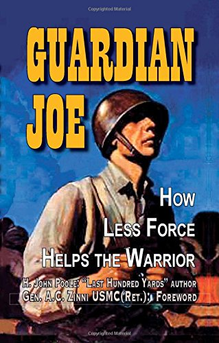 Product picture for Guardian Joe: How Less Force Helps the Warrior by H. John Poole