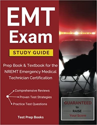 Emt exam study guide prep book textbook for the nremt emergency emt exam study guide prep book textbook for the nremt emergency medical technician certification fandeluxe Image collections