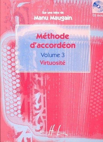 Méthode d'accordéon Volume 3 Partition – 11 novembre 2001 Manu Maugain Lemoine B000ZGDU7Y Musique