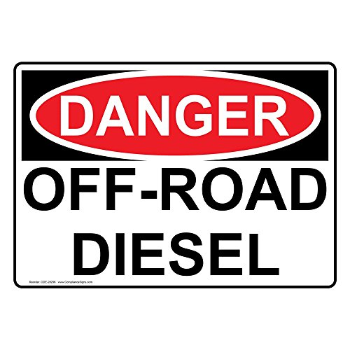 ComplianceSigns Vinyl OSHA DANGER Off-Road Diesel Labels, 5 x 3.50 in. with English Text, White, pack of 4