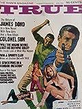 img - for True April 1968 (The Man's Magazine) - James Bond, Colonel Sun - Ronald Reagan - Voodoo book / textbook / text book
