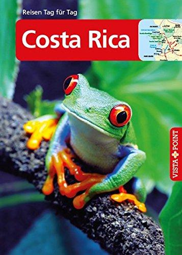 Costa Rica: VISTA POINT Reiseführer Reisen Tag für Tag ...