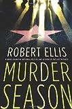 Murder Season, Robert Ellis, 0312366175