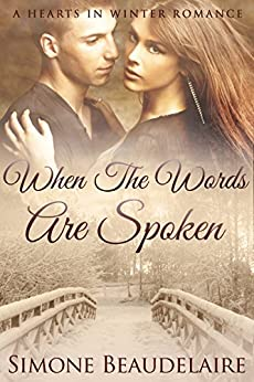 When the Words are Spoken (The Hearts in Winter Chronicles Book 2) by [Beaudelaire, Simone]