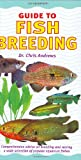 Fish Breeding, Chris Andrews, 1842860704