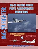 Mikoyan Mig-29 Fulcrum Pilot's Flight Operating Manual (in English), North Atlan Treaty Organization (NATO), 1430313498