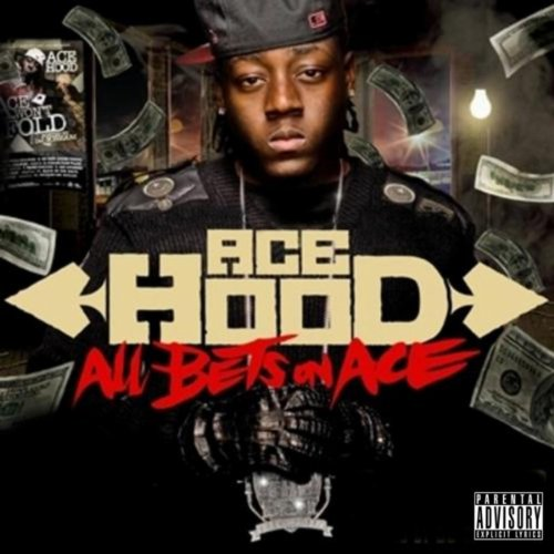 All Bets On Ace [Explicit] (Ace Hood Albums)