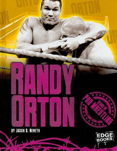 Download Randy Orton (Stars of Pro Wrestling) PDF