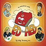 An Adventure with ED the AED, Indy Inc. Staff and Indie Lucas, 1490510354
