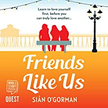 Friends Like Us Audiobook by Sian O'Gorman Narrated by Jacqueline Duff