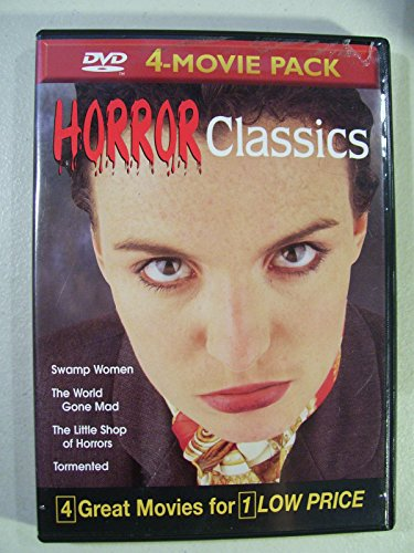 Horror Classics Volume 9: Swamp Women, The World Gone Mad, The Little Shop of Horrors, Tormented