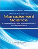 Introduction to Management Science with Student CD and Risk Solver Platform Access Card: A Modeling and Cases Studies Approach with Spreadsheets (Irwin Operations/Decision Sciences)