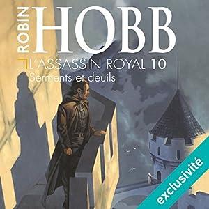 Serments et deuils (L'assassin royal 10) Audiobook