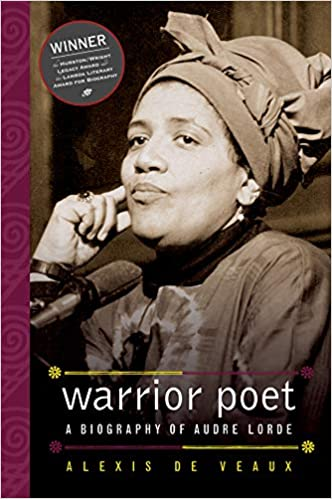 A Biography Of Audre Lorde Warrior Poet