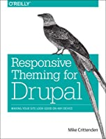 Responsive Theming for Drupal Front Cover