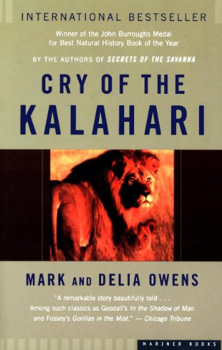 Cry of the Kalahari (Best Careers For Travelers)