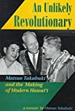 An Unlikely Revolutionary, Matsuo Takabuki, 0824820835
