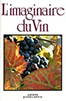 Imaginaire du vin par Bourgogne Colloque Pluridisciplinaire