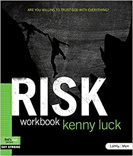 Risk - Member Book: Are You Willing to Trust God with Everything (God's Man)