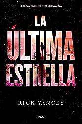La última estrella (La quinta ola) (Spanish Edition)