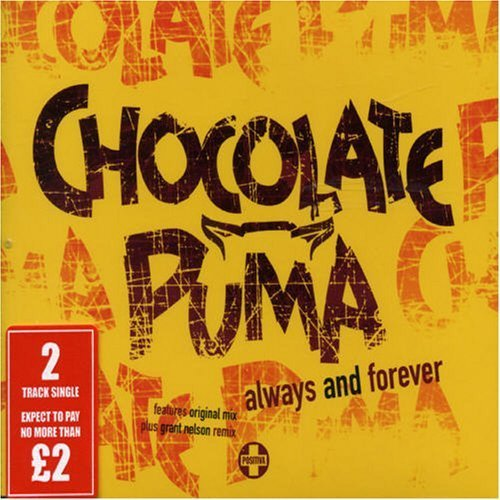 Forever Chocolate (Always & Forever Pt.1 by Chocolate Puma)