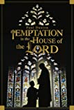 Temptation in the House of the Lord, Paul Dunion, 0595316417