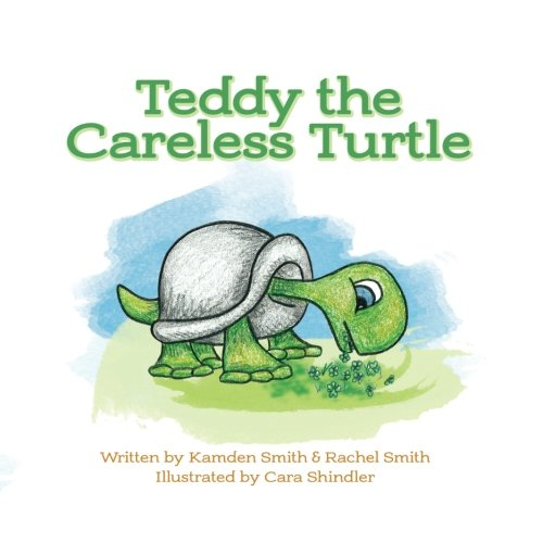 Teddy the Careless Turtle (Adventures in Fieldstone Pond)