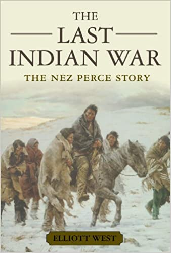 Amazon.com: The Last Indian War: The Nez Perce Story (Pivotal ...