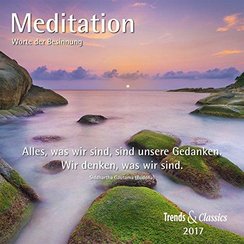 Meditation 2017: Worte der Besinnung