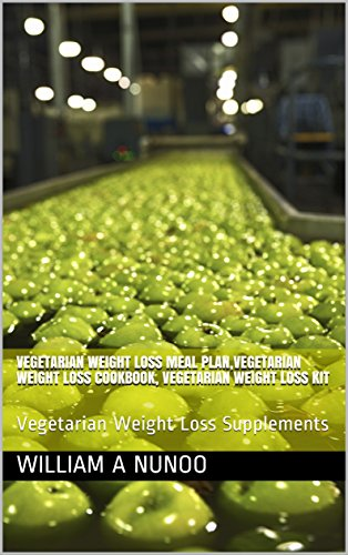 Vegetarian Weight Loss Meal Plan,Vegetarian Weight Loss Cookbook, Vegetarian Weight Loss Kit: Vegetarian Weight Loss Supplements