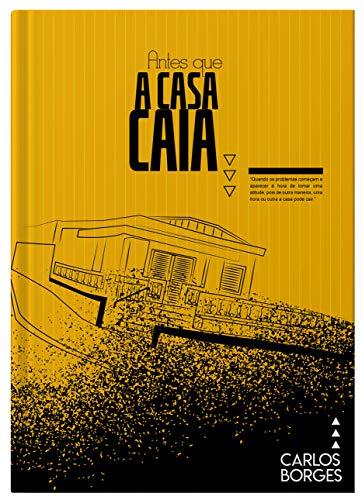 Antes que a casa caia (Portuguese Edition)