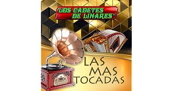 Amazon.com: Las Mas Tocadas: Los Cadetes De Linares: MP3 ...