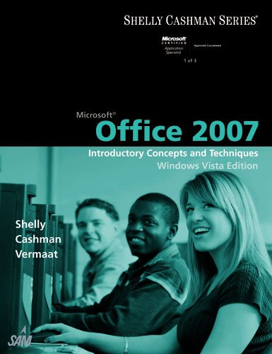 Microsoft Office 2007: Introductory Concepts and...
