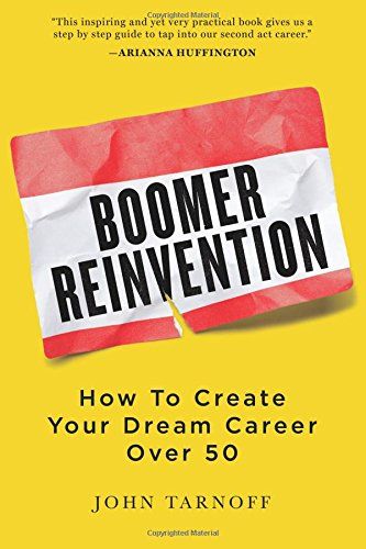 Boomer Reinvention Create Dream Career