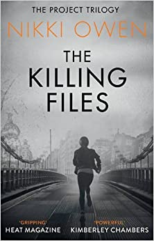 The Killing Files (Project Trilogy 2)