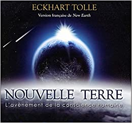 Nouvelle Terre Livre Audio 2 Cd French Edition Eckhart