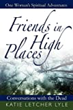Friends in High Places, Katie Letcher Lyle, 0983308888