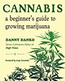 img - for Cannabis: A Beginner's Guide to Growing Marijuana book / textbook / text book