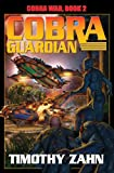 Cobra Guardian: Cobra War: Book Two