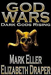 Dark Gods Rising: Book One of the God Wars trilogy - A Dark Fantasy