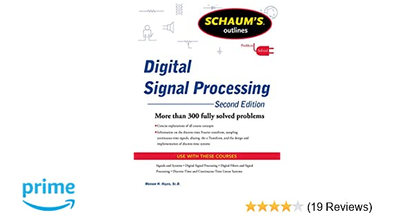 Schaums outline of digital signal processing 2nd edition schaums schaums outline of digital signal processing 2nd edition schaums outlines monson h hayes 9780071635097 amazon books fandeluxe Image collections