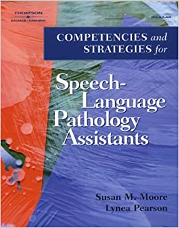 Book Competencies and Strategies for Speech-language Pathologist Assistants