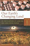 Our Earth's Changing Land, Helmut Geist, 0313327041